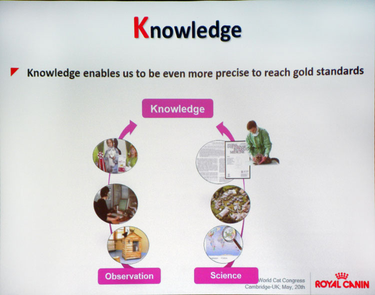 Knowledge enables Royal Canin to be even more precise to reach gold standards.